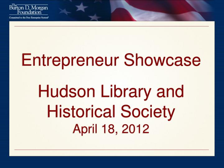 entrepreneur showcase hudson library and historical society april 18 2012
