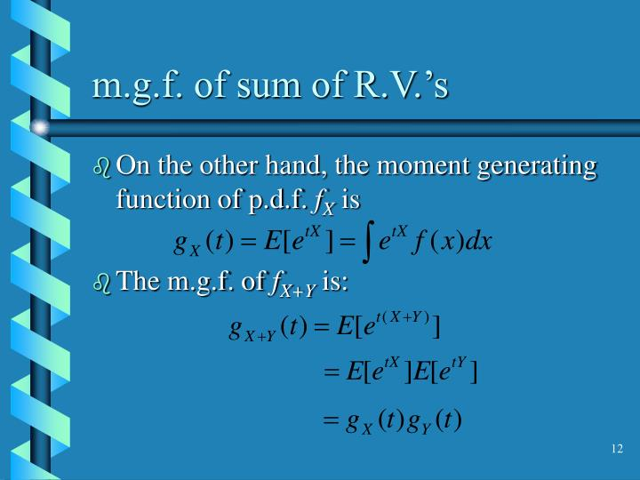 m.g.f. of sum of R.V.'s