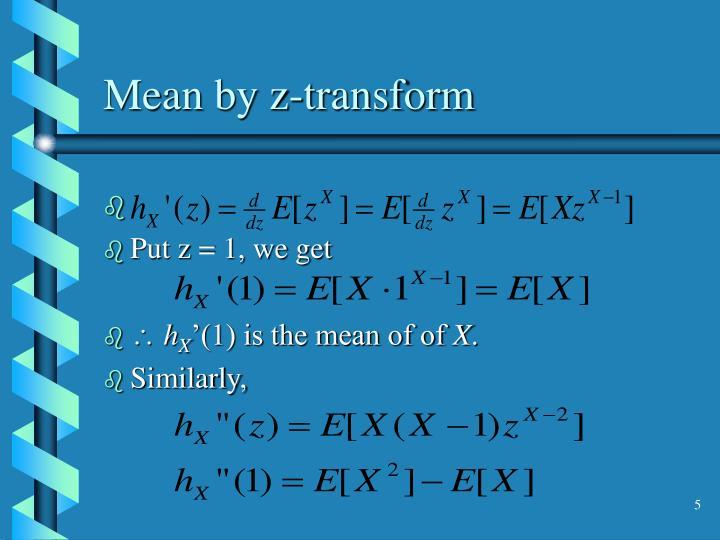 Mean by z-transform
