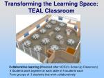 transforming the learning space teal classroom