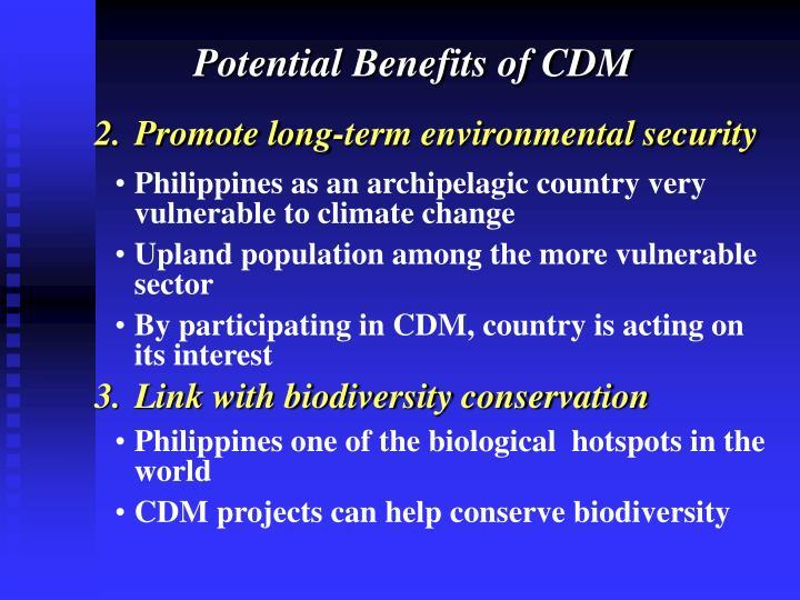 Potential Benefits of CDM