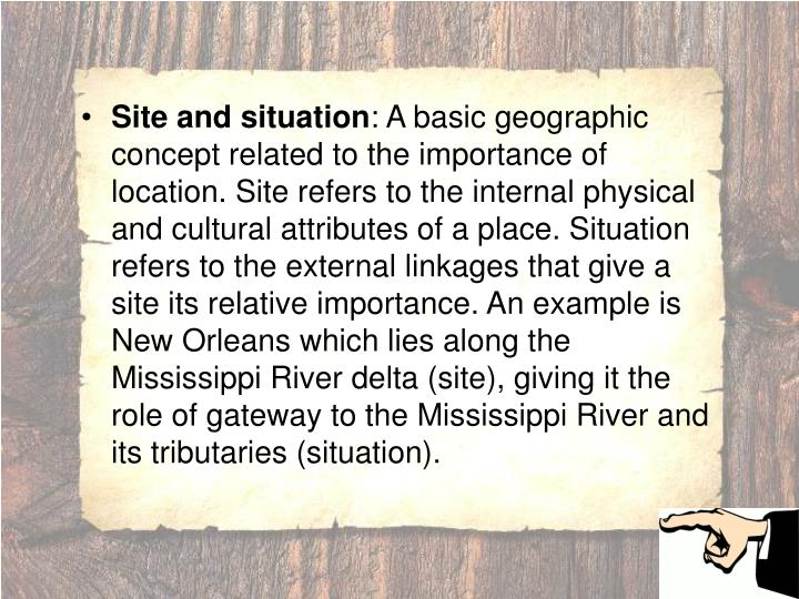 Site and situation