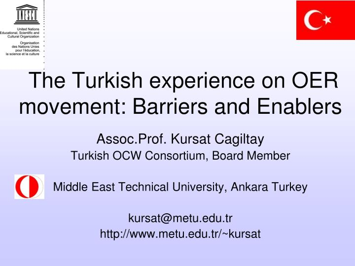 the turkish experience on oer movement barriers and enablers