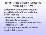 turkish academicians concerns about oer ocw1