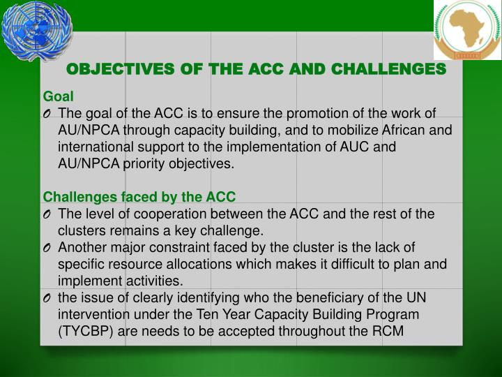 Objectives of the acc and challenges