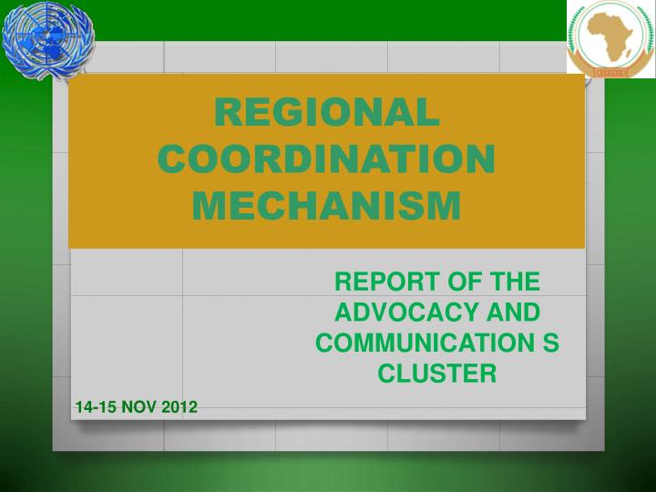 Regional coordination mechanism
