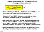 content development and teaching proceed throughout course period