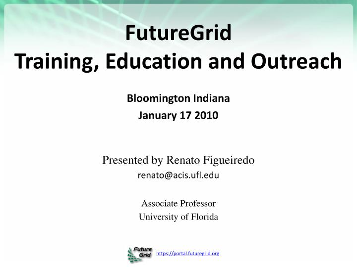Futuregrid training education and outreach