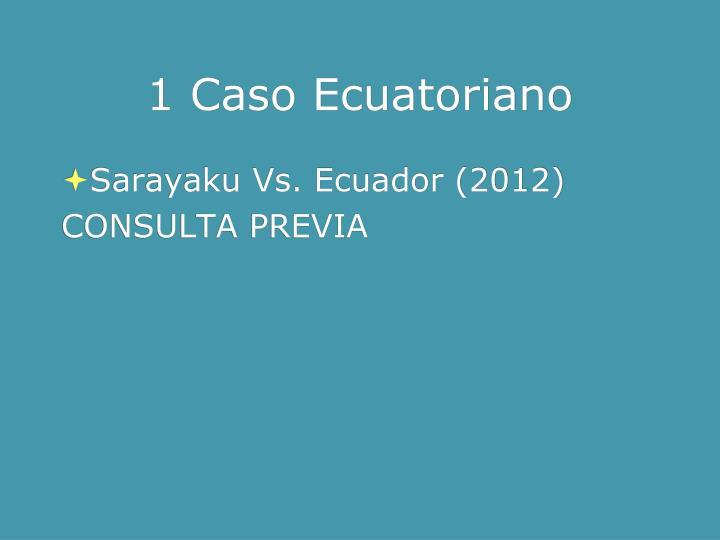 1 Caso Ecuatoriano