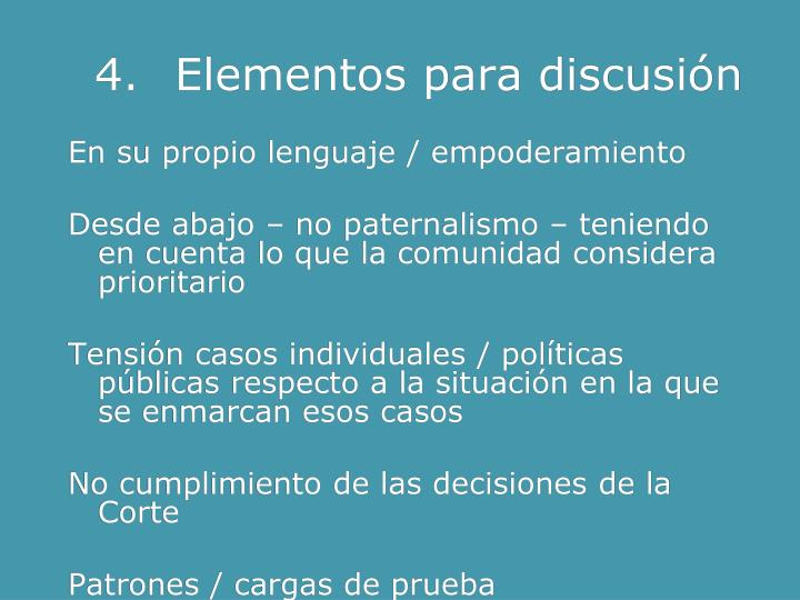 4.Elementos para discusión