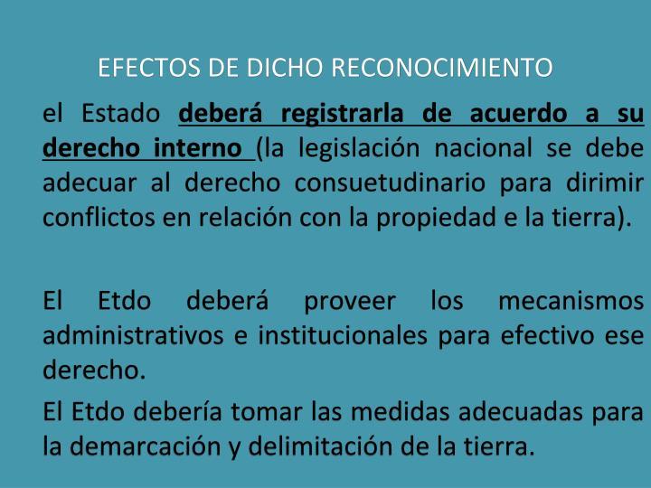 EFECTOS DE DICHO RECONOCIMIENTO