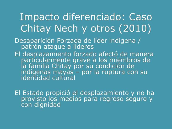 Impacto diferenciado: Caso Chitay Nech y otros (2010)
