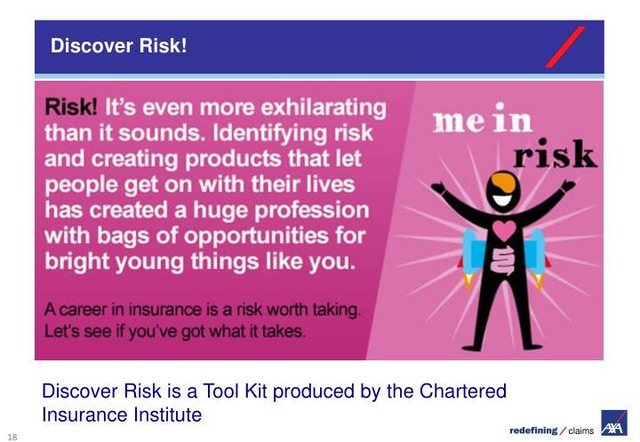 Discover Risk!