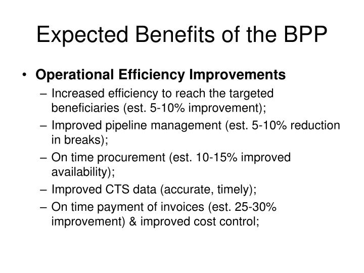 Expected Benefits of the BPP