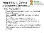 programme 1 general management services 2