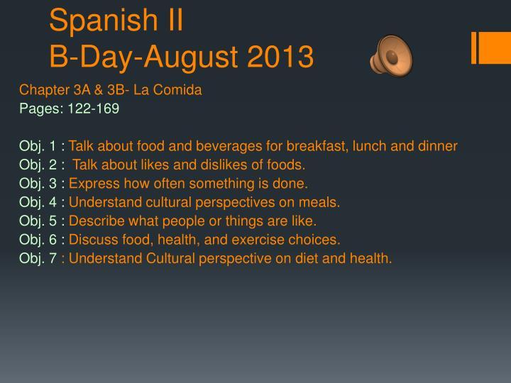 Spanish ii b day august 2013