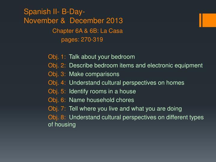 Spanish II- B-Day-