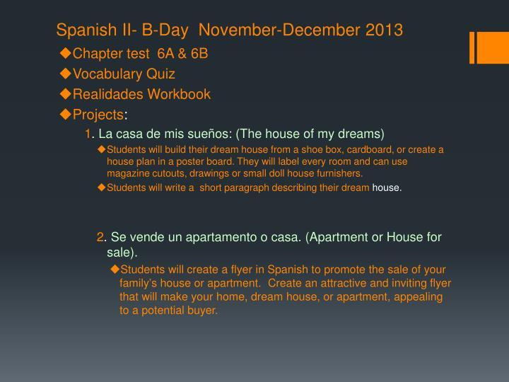 Spanish II- B-Day  November-December 2013