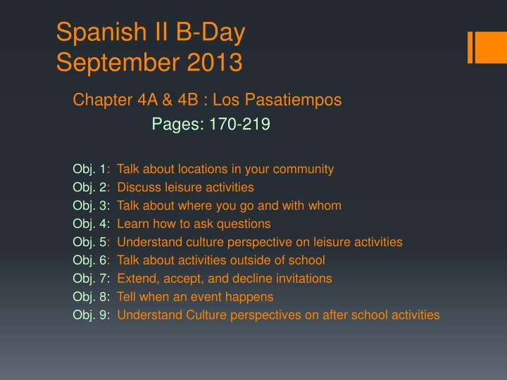 Spanish ii b day september 2013