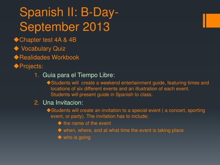 Spanish II: B-Day-