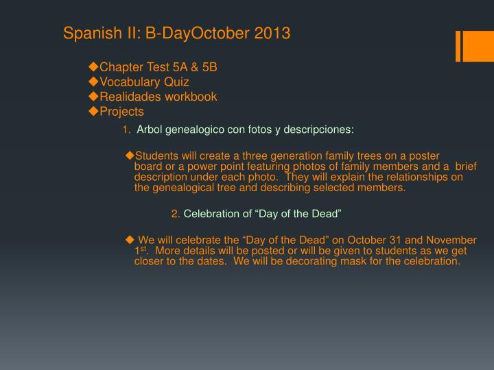 Spanish II: B-DayOctober 2013
