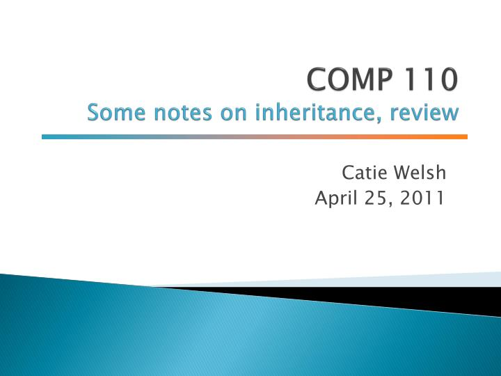 comp 110 some notes on inheritance review