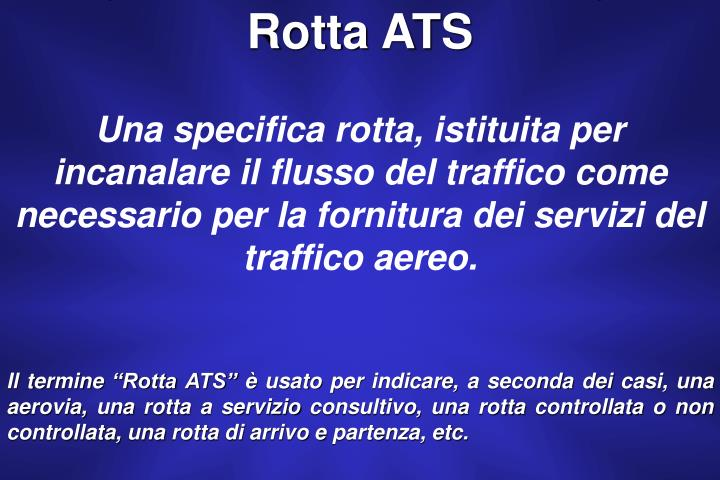Rotta ATS