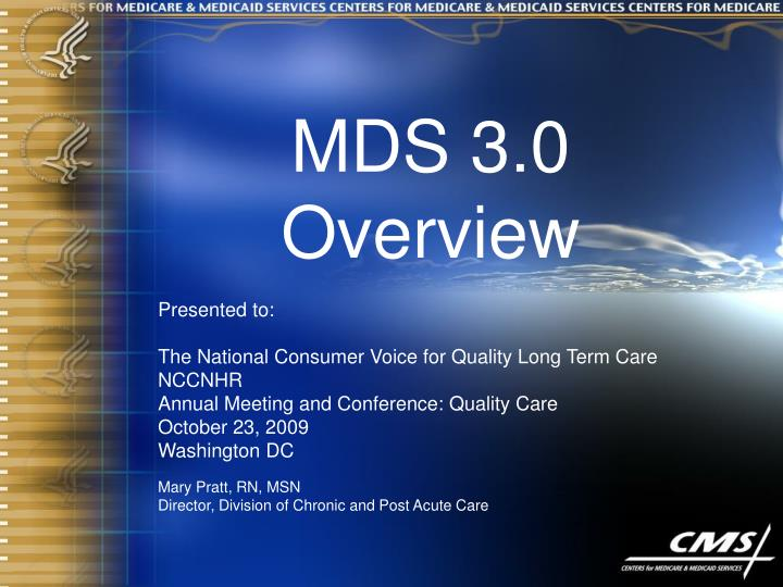 MDS 3.0 Overview