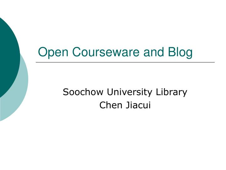 open courseware and blog