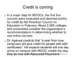credit is coming
