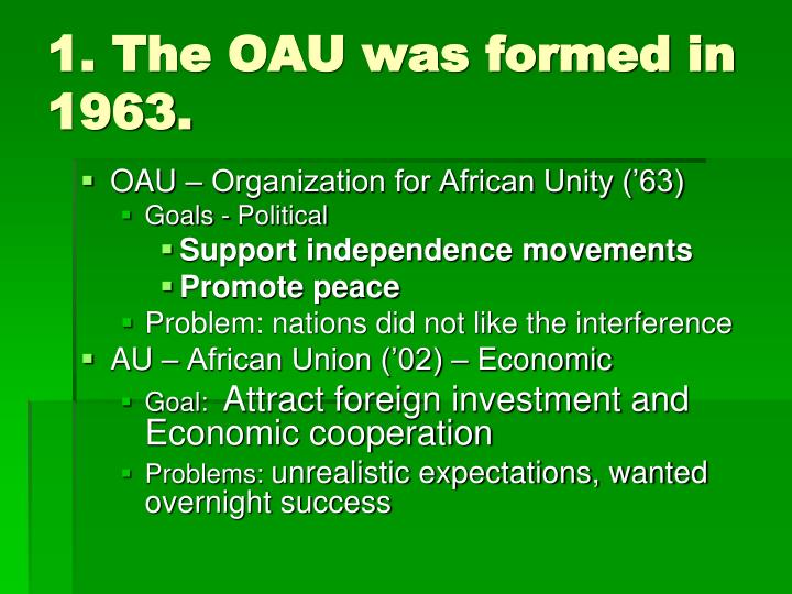 1 the oau was formed in 1963