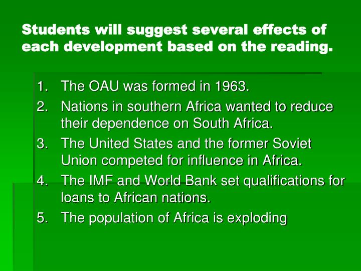 Students will suggest several effects of each development based on the reading