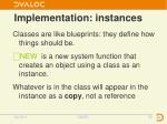 implementation instances