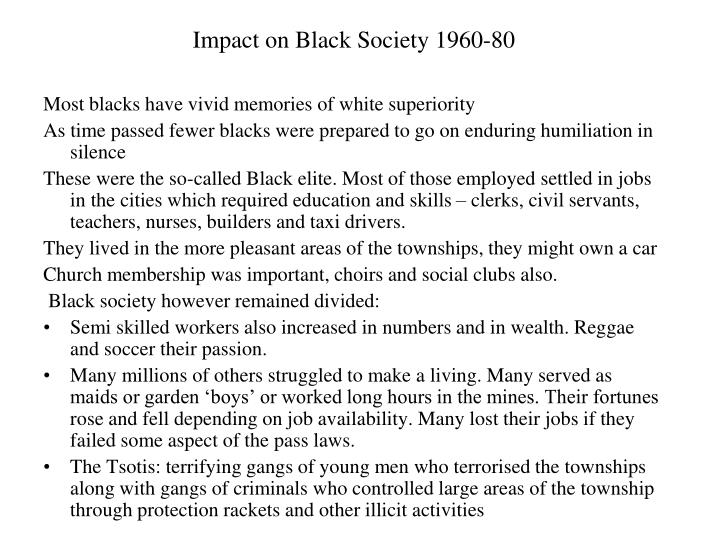 Impact on Black Society 1960-80