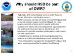 why should hsd be part of owr