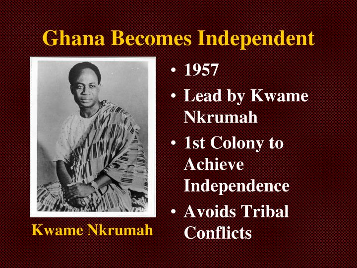 Ghana Becomes Independent
