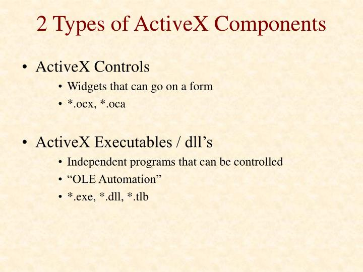 2 Types of ActiveX Components