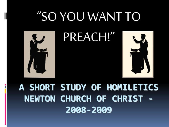so you want to preach n.