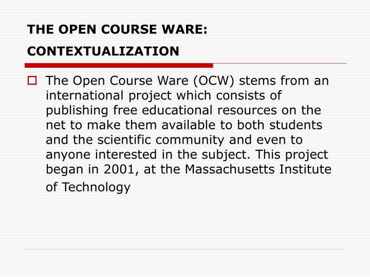 The open course ware contextualization