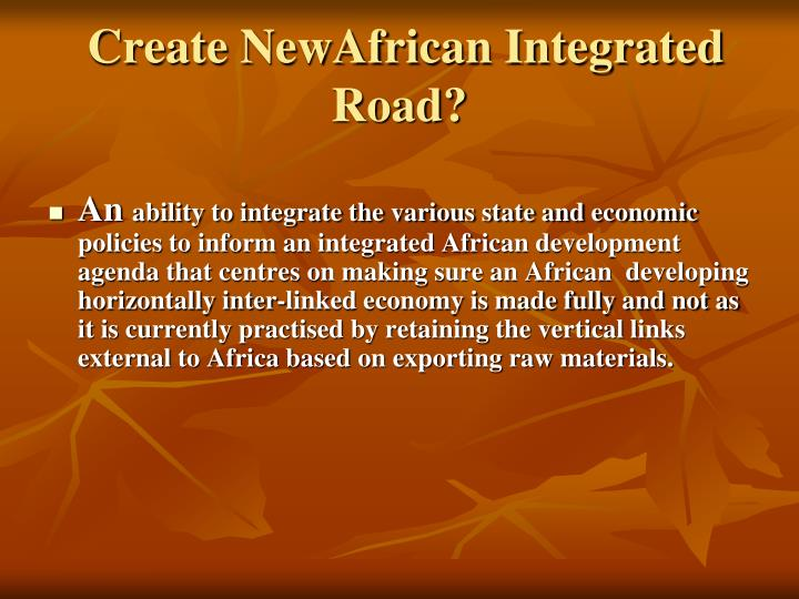 Create NewAfrican Integrated Road?