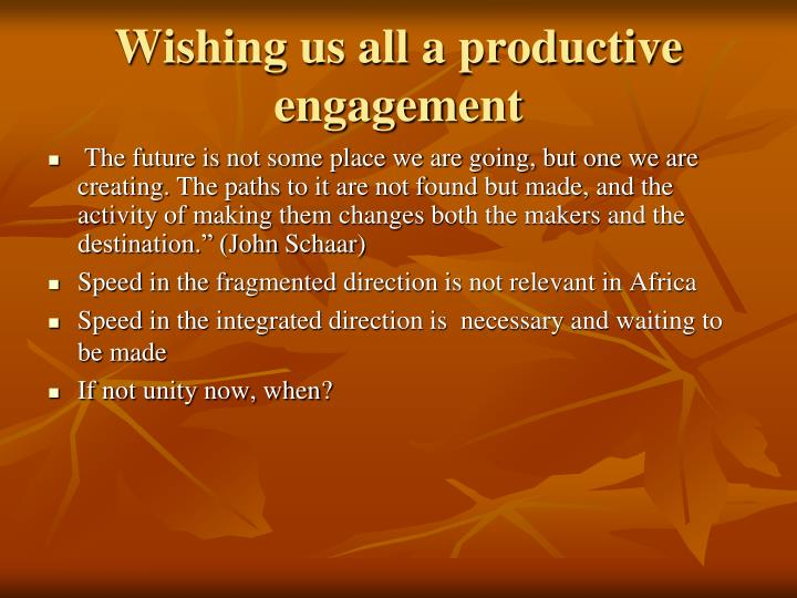 Wishing us all a productive engagement