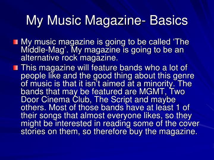 My music magazine basics