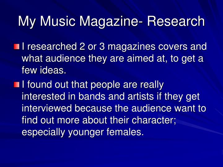 My Music Magazine- Research