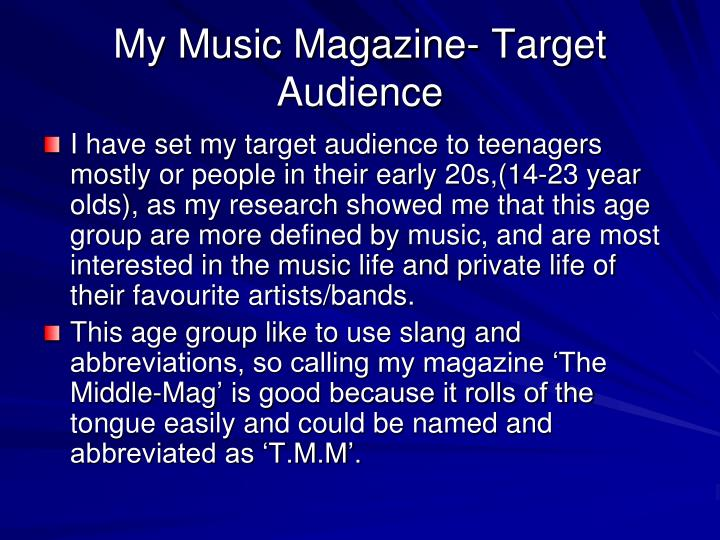 My Music Magazine- Target Audience