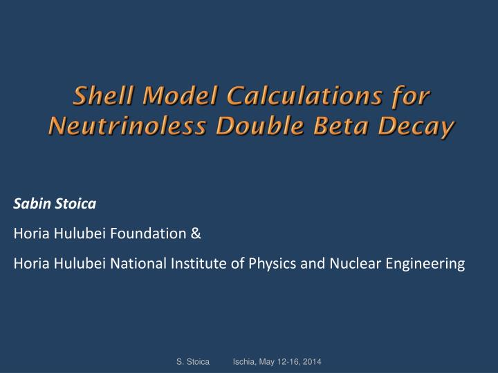 shell model calculations for neutrinoless double beta decay n.