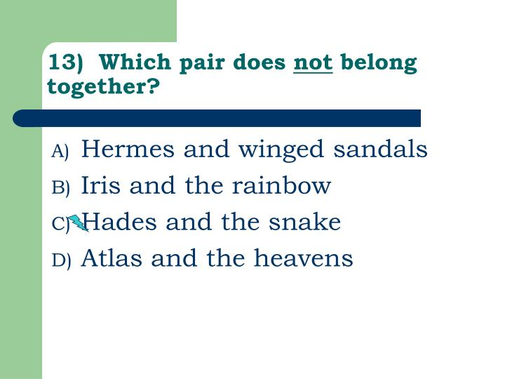 13)  Which pair does