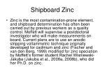 shipboard zinc