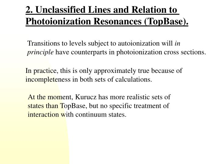 2. Unclassified Lines and Relation to