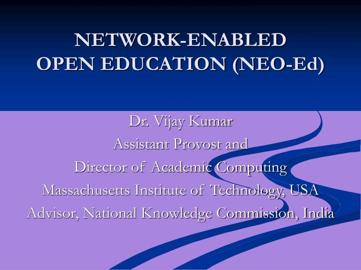 Network enabled open education neo ed