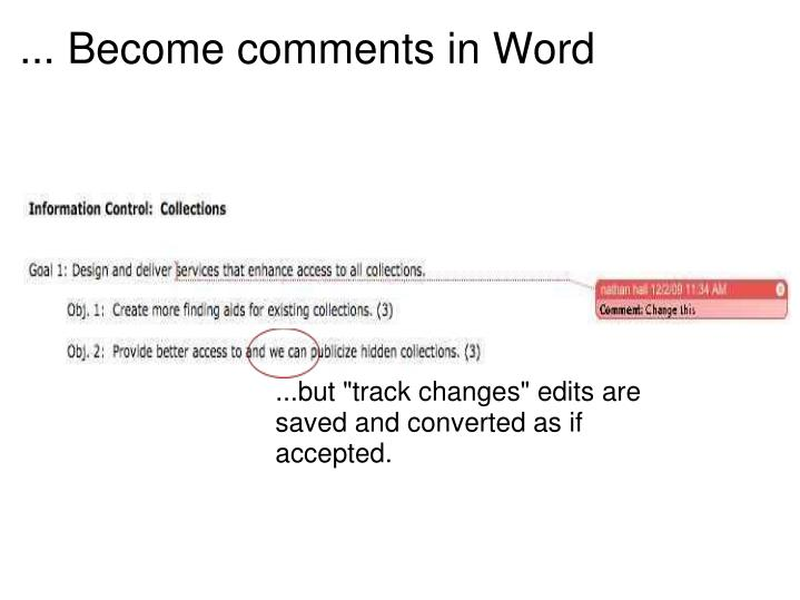 ... Become comments in Word